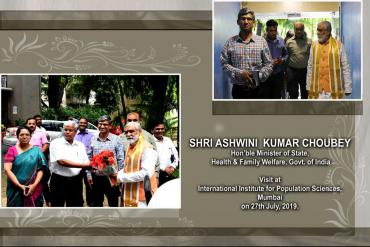 IIPS visit of Union Minister of State for Health and Family Welfare Shri Ashwini Kumar Choubey